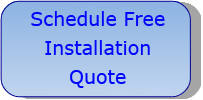 Schedule Free Installation Quote